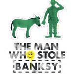 L'uomo che rubò Banksy: quando la street art va al cinema